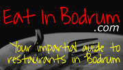 Eat in Bodrum Restaurant Reviews for Bodrum Peninsula Turkey